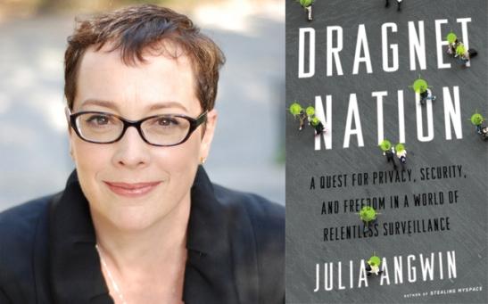 "Julia Angwin (photo: Deborah Copaken Kogan), Angwin's book ""Dragnet Nation"" (photo:juliaangwin.com)"
